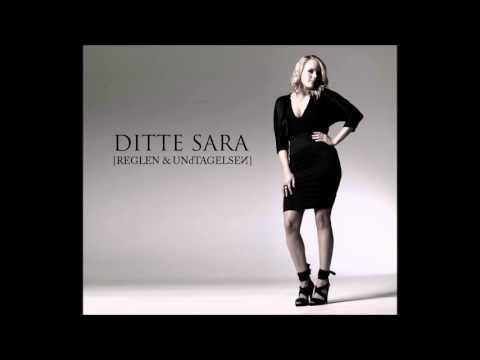 Ditte Sara – Reglen & Undtagelsen (full album)