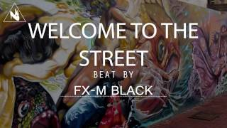 BASE DE RAP - WELCOME TO THE STRET - HIP HOP BEAT INSTRUMENTAL 2018...
