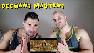 Deewani Mastani [REACTION]