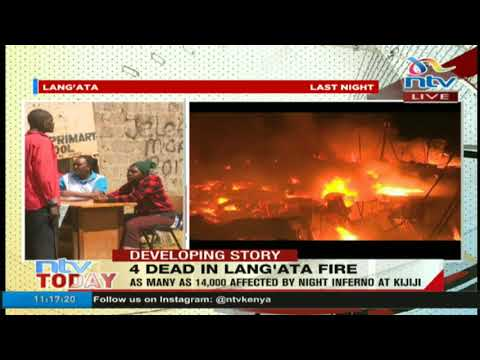 Four people confirmed dead following a fire in Kijiji area of Lang'ata