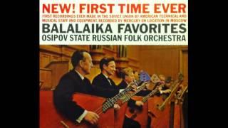 Osipov Folk Orchestra - Balalaika Favorites, FULL ALBUM