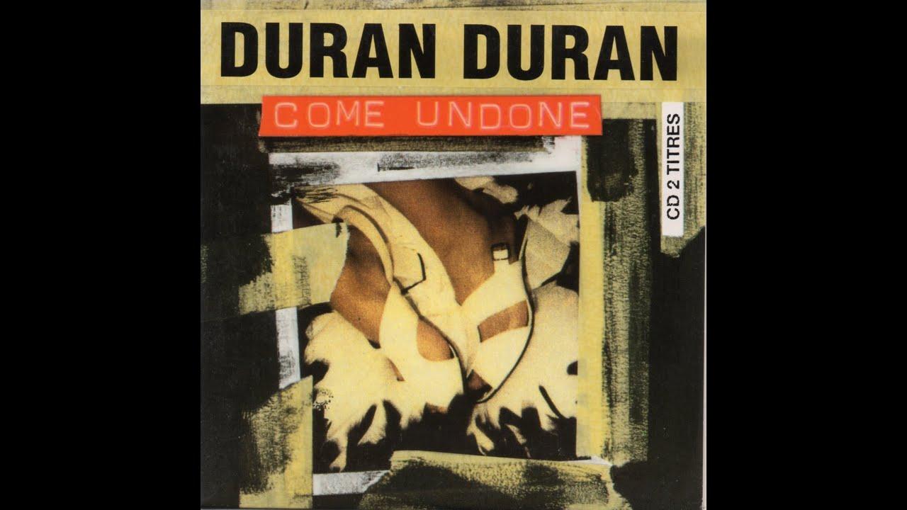 Duran Come Undone HQ  YouTube