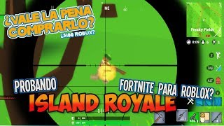 Island Battle ROYALE The best Fortnite for ROBLOX in Spanish Is it worth the 100 Robux?