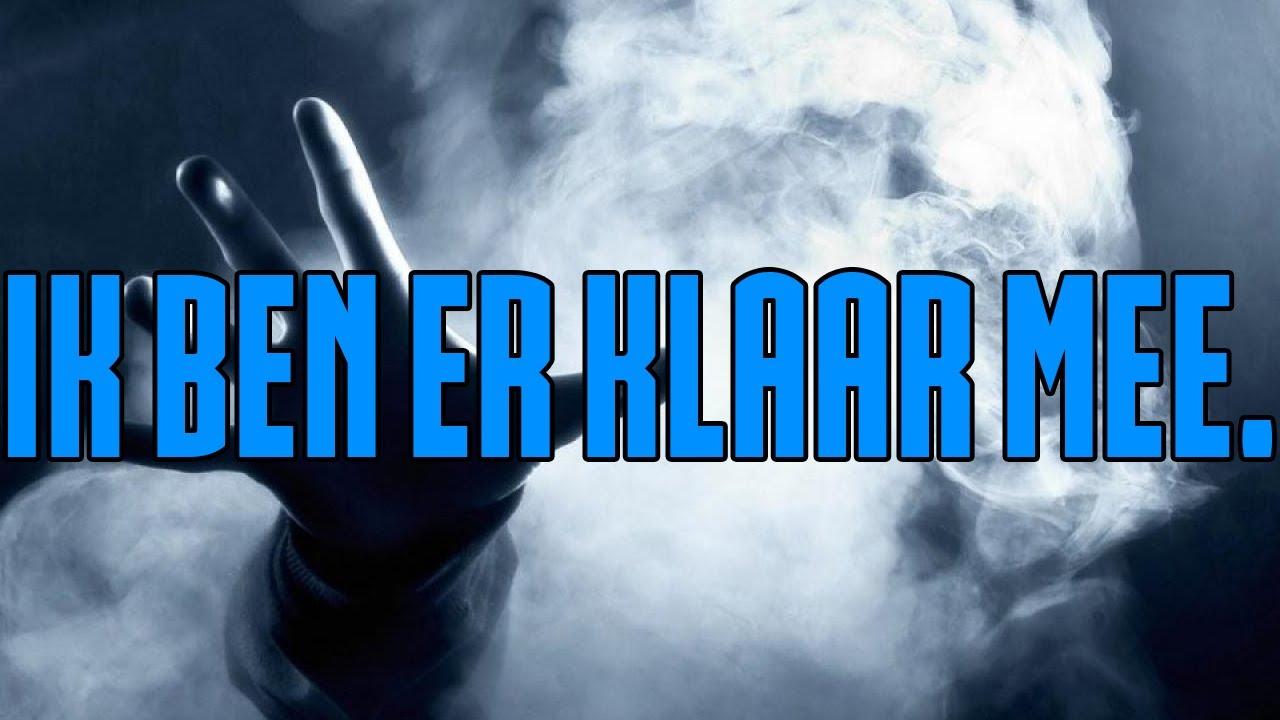IK BEN ER KLAAR MEE. - YouTube