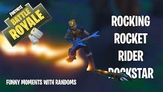 ROCKING ROCKET RIDING ROCKSTAR  -  Fortnite (Funny Moments)