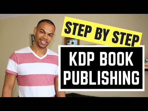 How To Publish An Ebook On Kindle Direct Publishing Step by Step