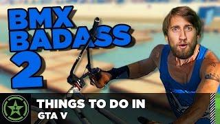 Things to Do In: GTA V - BMX Badass 2