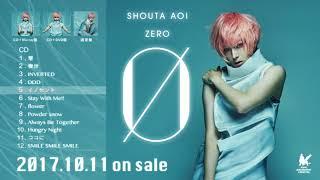 2017年10月11日発売の蒼井翔太2ndアルバム「Ø(ゼロ)」の全曲試聴動画を...