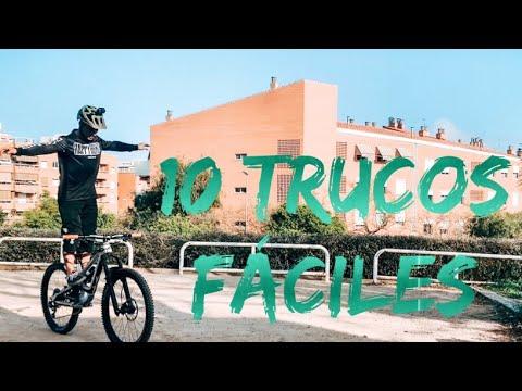 10 TRUCOS DE MTB FÁCILES - Bienvenido Aguado