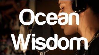Ocean Wisdom | Soapbox Studio Sessions