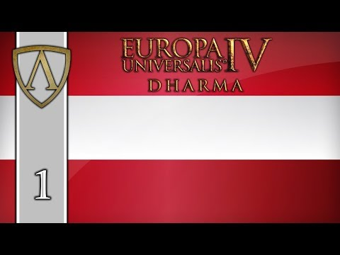 Let's Play EU4 -- 1.27 Poland Patch -- Austria -- Part 1