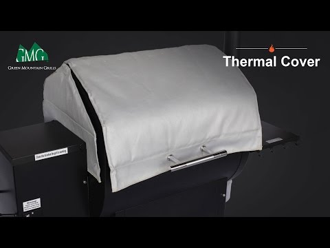 Wood Pellet Grill Thermal Cover - Green Mountain Grills