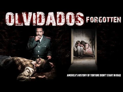 Download Olvidados (Forgotten)   Trailer   America's history of torture didn't start in Iraq   Cinema Libre