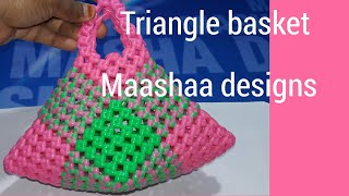 How to make triangle shaped basket new model