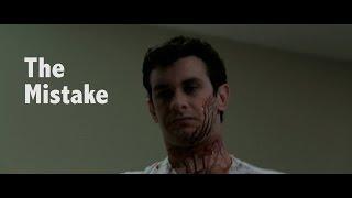 The Mistake (Short Film 2017)