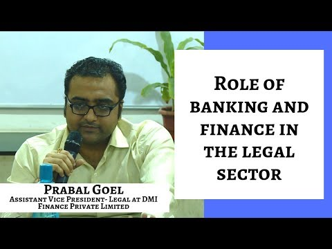 Role of banking and finance in the legal sector