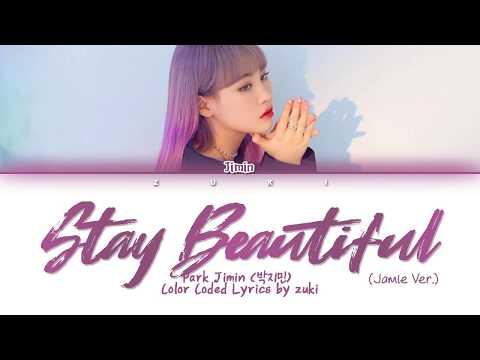 Stay Beautiful (Jamie Ver.) - Jimin Park (박지민) [ENG COLOR CODED LYRICS]