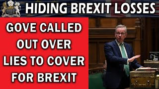 Gove Lies to Cover for Brexit Trade Losses