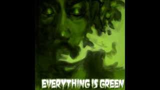 Karmy & Bendzy- Everything Is Green (2013)