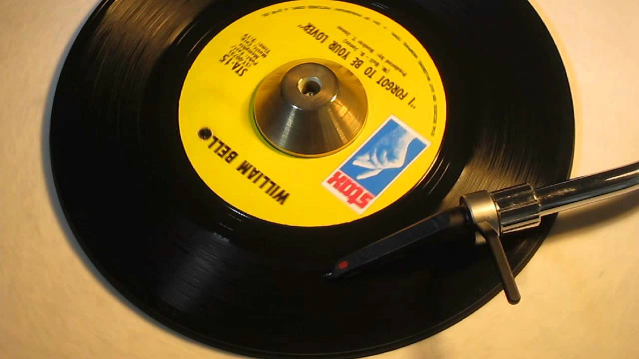 william-bell-i-forgot-to-be-your-lover-stax-15-john-manship