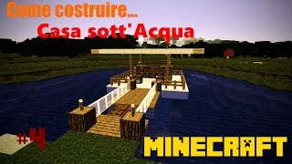 Minecraft ITA: Come costruire una casa Sott'Acqua [House Under Water]