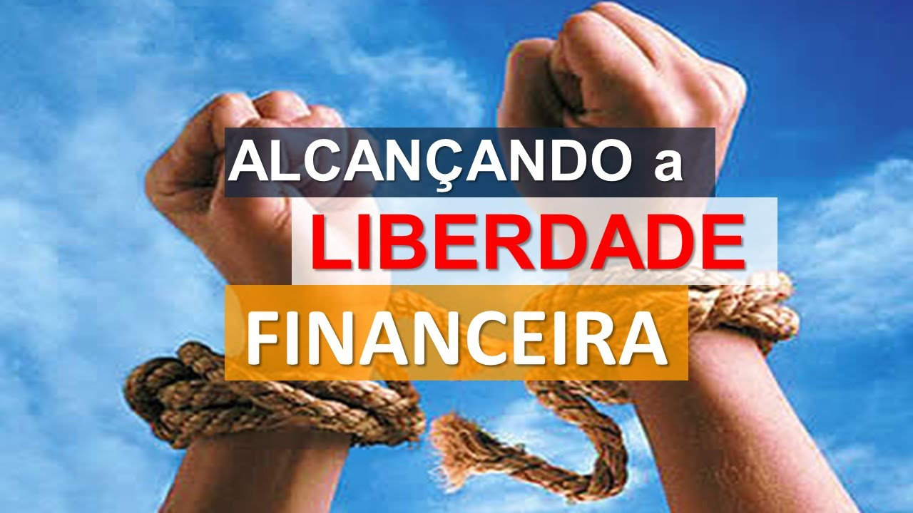 Simples maneiras para conquistar a sua Liberdade Financeira.