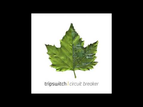 Tripswitch - Circuit Breaker [Full Album]