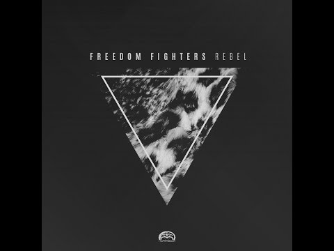 Freedom Fighters - Rebel [Full Album]