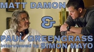 Matt Damon & Paul Greengrass Interviewed By Simon Mayo