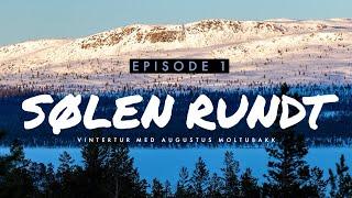 SØLEN RUNDT | EPISODE 1