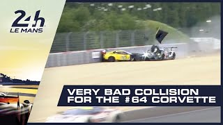 24 Heures du Mans - Very bad collision for the #64 Corvette