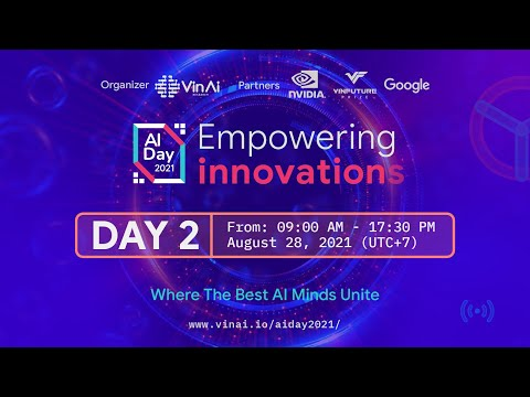 [Day 2 - Afternoon] AI Day 2021 - Empowering Innovations
