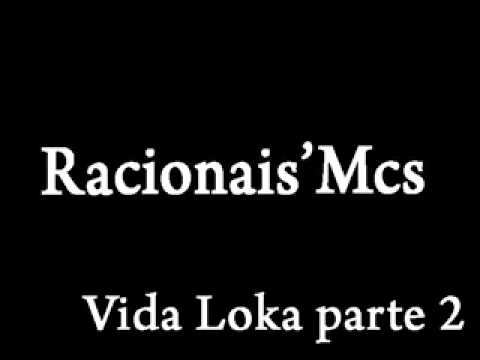Racionais Mc's vida Loka parte 2 (Audio) HD