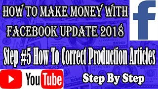 Step #5 how to correct articles and apply request, How to make money with facebook easy update 2018