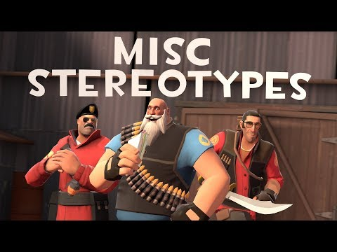 TF2 Misc Stereotypes! Episode 1: MultiClass