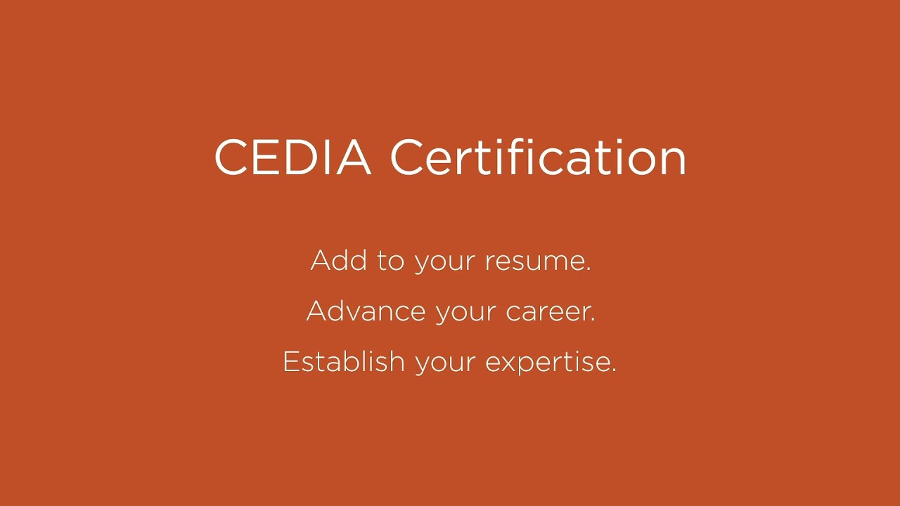 The Value Of Cedia Certification Youtube