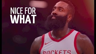 James Harden Mix ~ Nice for What ᴴᴰ