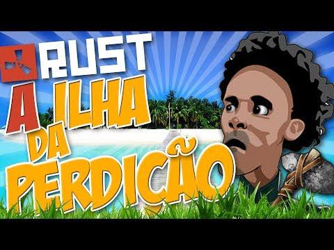 """A Ilha da """"PERDIÇÃO"""" - RUST"""