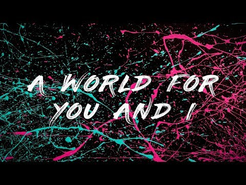 ARDENITE -  A World For You And I (Lyric Video)