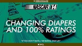 Nascar 14 Gameplay - Changing Diapers and 100% Ratings - NASCAR 14 Trolling Video Game Play