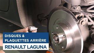Renault Laguna - Changer Disques et Plaquettes de Frein arrières