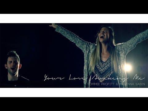 """Your Love Awakens Me"" - Phil Wickham // Worship Cover by Tommee Profitt & McKenna Sabin"