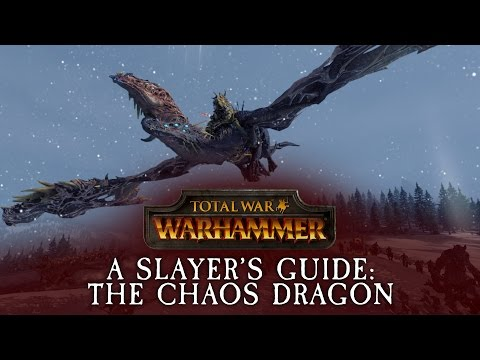 Total War: WARHAMMER - A Slayer's Guide #5: The Chaos Dragon