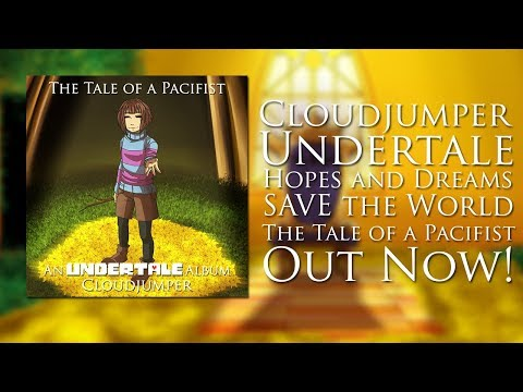 【Undertale】 Hopes and Dreams + SAVE The World REMASTERED (Orchestral Arrangement)