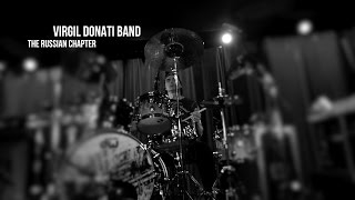 Virgil Donati Band - Russian Chapter Pt.1