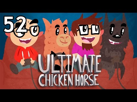 Ultimate Chicken Horse with Friends - Episode 52 [Adrian Sarlaac]