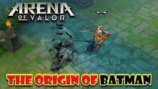 Arena of Valor The Origin of Batman