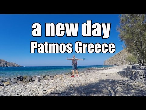 A NEW DAY!  Patmos, Greece- vlog13