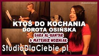 Ktoś do kochania - Dorota Osińska (cover by Sara Al-Kantar & Mateusz Woźniak)