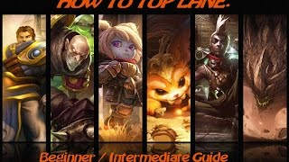 how to top guide   beginner intermediate   league of legends